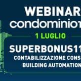 webinar gratuiti superbonus110, contabilizzazione consumi e building automation luglio
